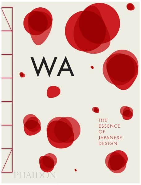 Phaidon Books: WA: The Essence of Japanese Design ($84.40)