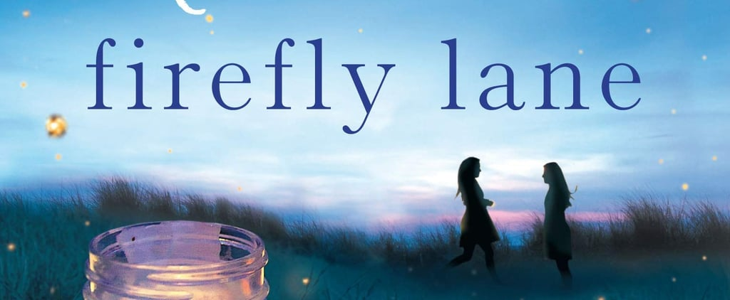 What Is Firefly Lane on Netflix About?