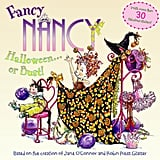 Fancy Nancy: Halloween . . . or Bust