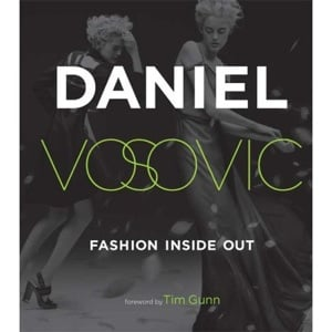Fab Read: Fashion Inside Out, Daniel V's Guide to How Style Happens From Inspiration to Runway and Beyond