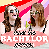 Trust the Bachelor Process