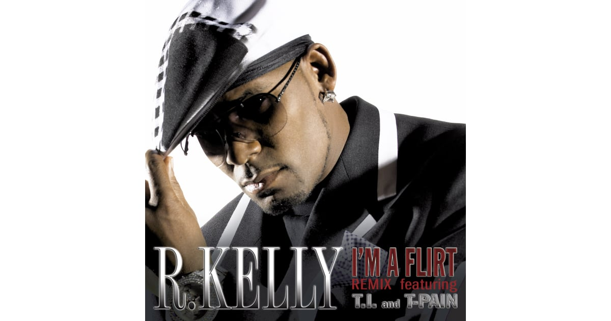 im a flirt r kelly official video Find album reviews, stream songs, credits and award information for i'm a flirt remix - r kelly on allmusic - 2007.