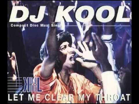 """Let Me Clear My Throat"" by DJ Kool"