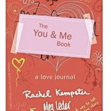 You and Me Book: A Love Journal