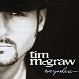 """It's Your Love"" by Tim McGraw"