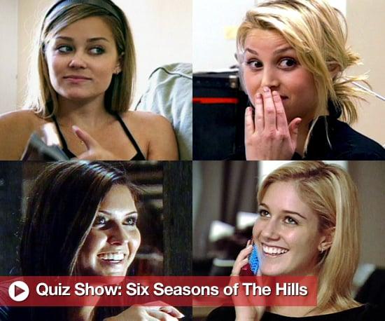 Take The Hills trivia pop quiz before the series finale tonight on MTV Australia