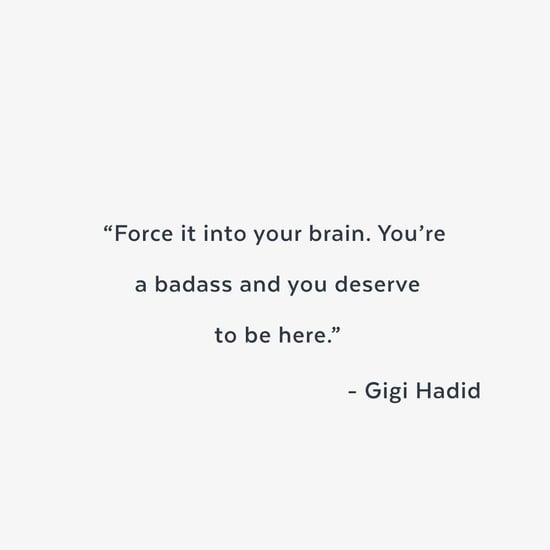 Gigi Hadid, Lena Dunham and Ruby Rose Inspirational Quotes