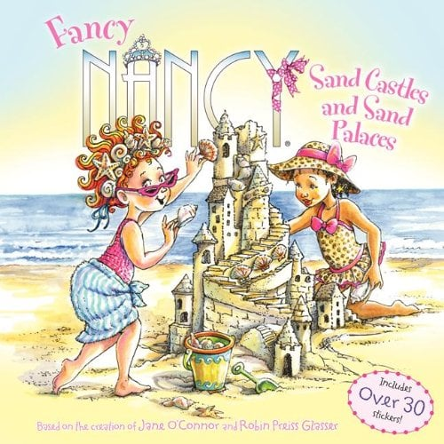Fancy Nancy Sand Castles and Sand Palaces