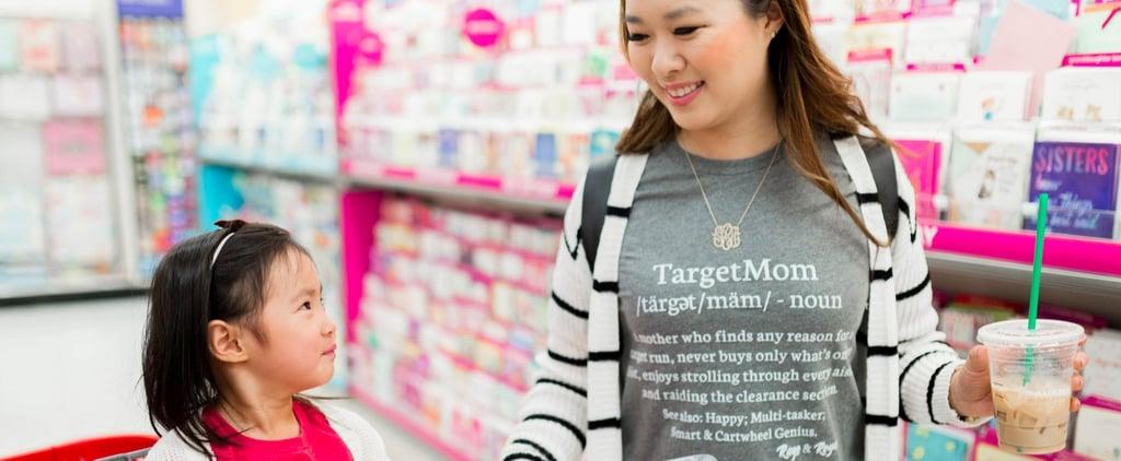 T Shirt For Mom Who Loves Target