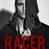 Racer, Out Sept. 28