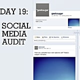 Clean up your social life by performing a social media audit.