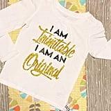 I Am Inimitable I Am an Original Tee
