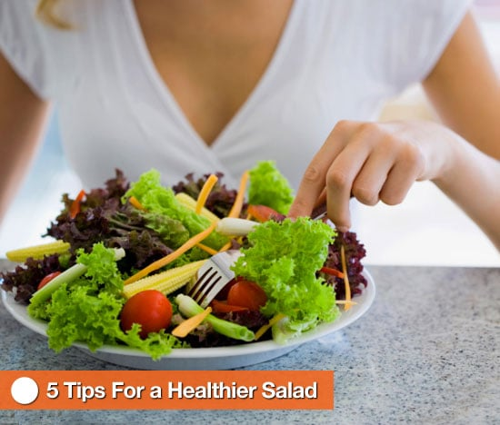 Tips For Healthier Salads