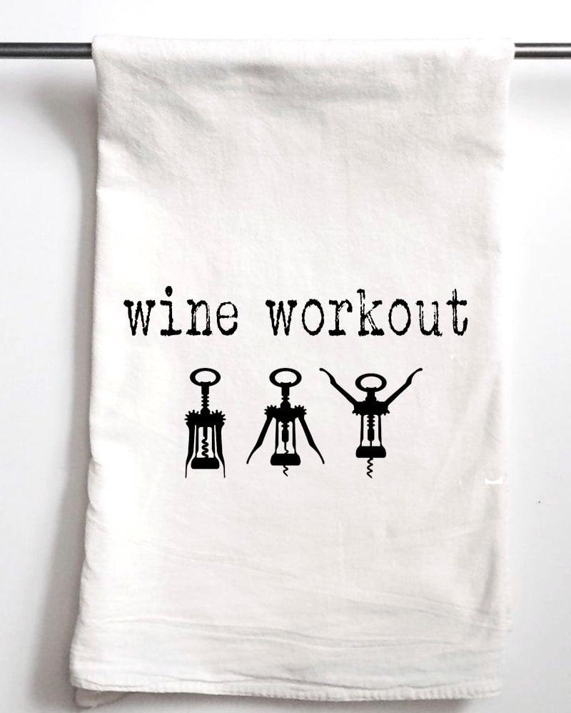 Wine Workout Printed Flour Sack Tea Towel
