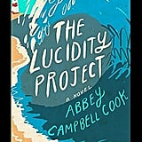 The Lucidity Project by Abbey Campbell Cook