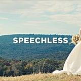 """""""Speechless"""" by Dan + Shay"""