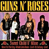 """Sweet Child o' Mine"" by Guns N' Roses"