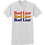 BAD LIAR X3 White T-Shirt ($30)