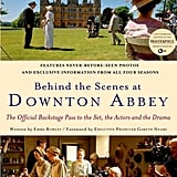 Behind the Scenes at Downton Abbey ($23)