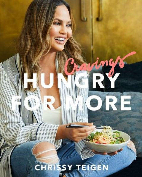 Chrissy Teigen's Cravings: Hungry For More