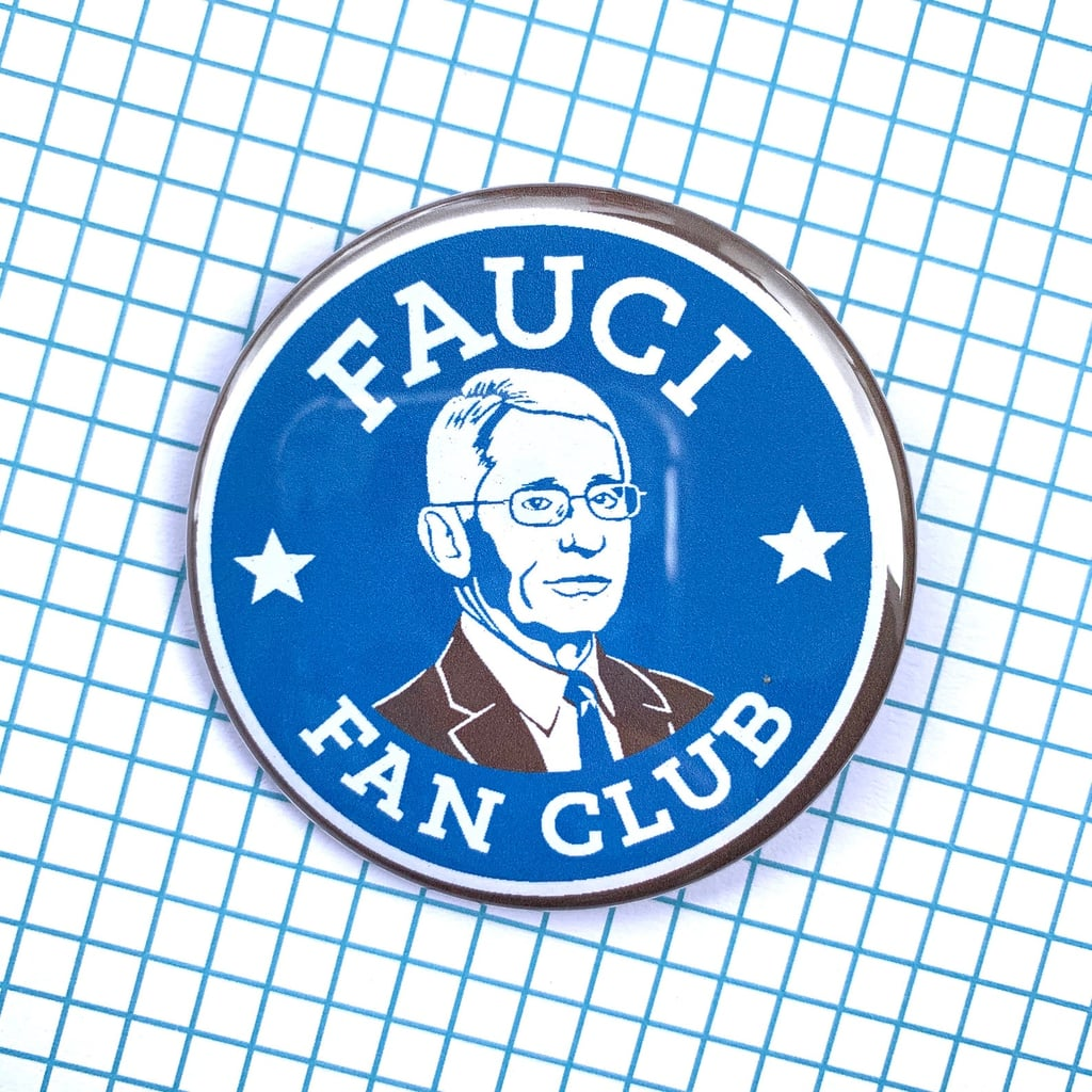 Fauci Fan Club Pin