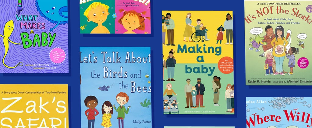 The Best Books About Bodies and Reproduction For Little Kids