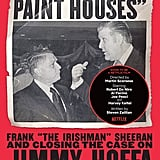 """""""I Heard You Paint Houses"""" by Charles Brandt"""