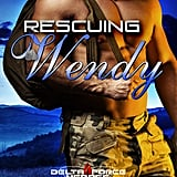 Rescuing Wendy, Out May 8