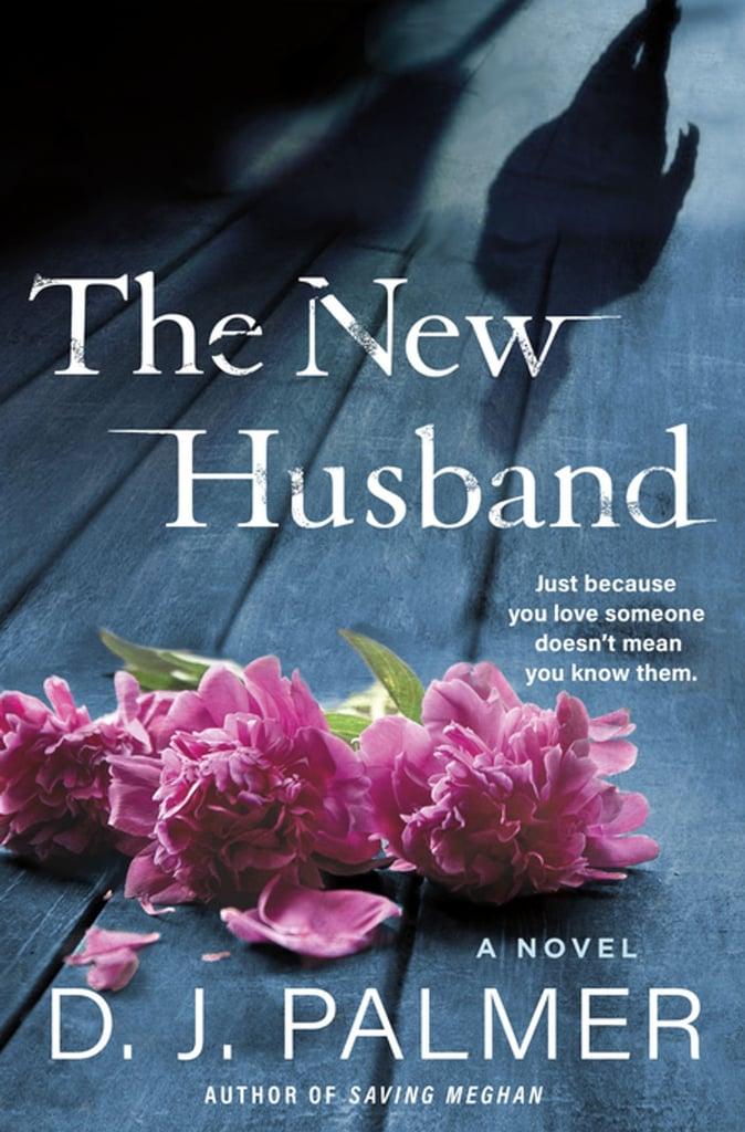 The New Husband by D.J. Palmer