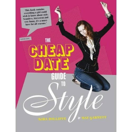 Win a Signed Copy of The Cheap Date Guide to Style
