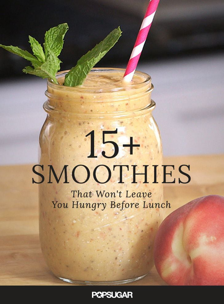 Smoothie Recipes That Will Keep You Full