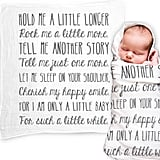 "Baby Swaddle Blanket With ""Hold Me a Little Longer"" Quote"