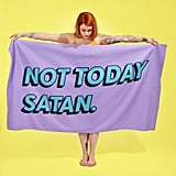 Not Today Satan Towel​