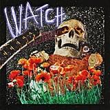"""""""Watch"""" by Travis Scott"""