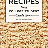 Recipes Every College Student Should Know Cookbook