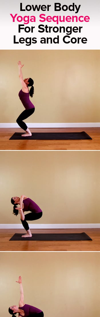 Yoga Sequence For Stronger Legs and Core | Workouts to Go