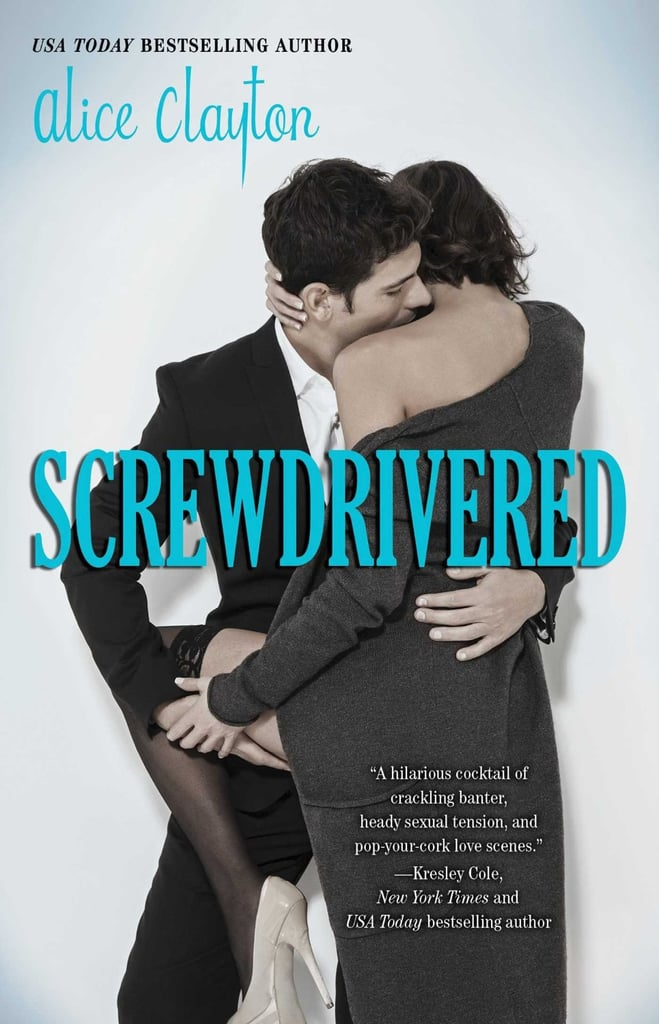 Screwdrivered (Cocktail Book 3)