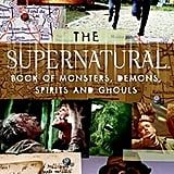 The Supernatural Book of Monsters, Demons, Spirits, and Ghouls