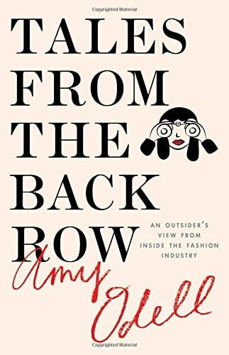 Tales From the Back Row: An Outsider's View from Inside the Fashion Industry ($14)