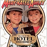 The Adventures of Mary-Kate and Ashley: The Case of the Hotel Who-Done-It