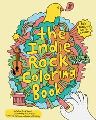 The Indie Rock Coloring Book ($10)