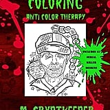Serial Killer Coloring Book ($6)