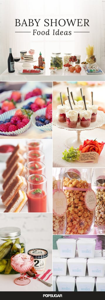 Baby Showers Food Menu ~ Baby shower food ideas popsugar moms
