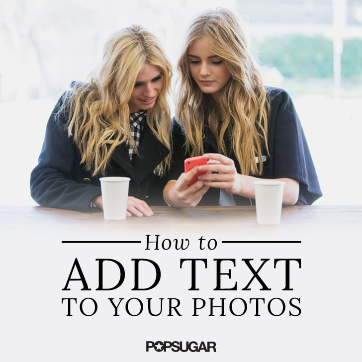 Apps to Add Words to Photos