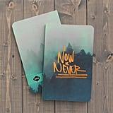 "Denik Notebook ""Now or Never"""