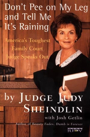 Book of the Day: Don't Pee On My Leg And Tell Me It's Raining