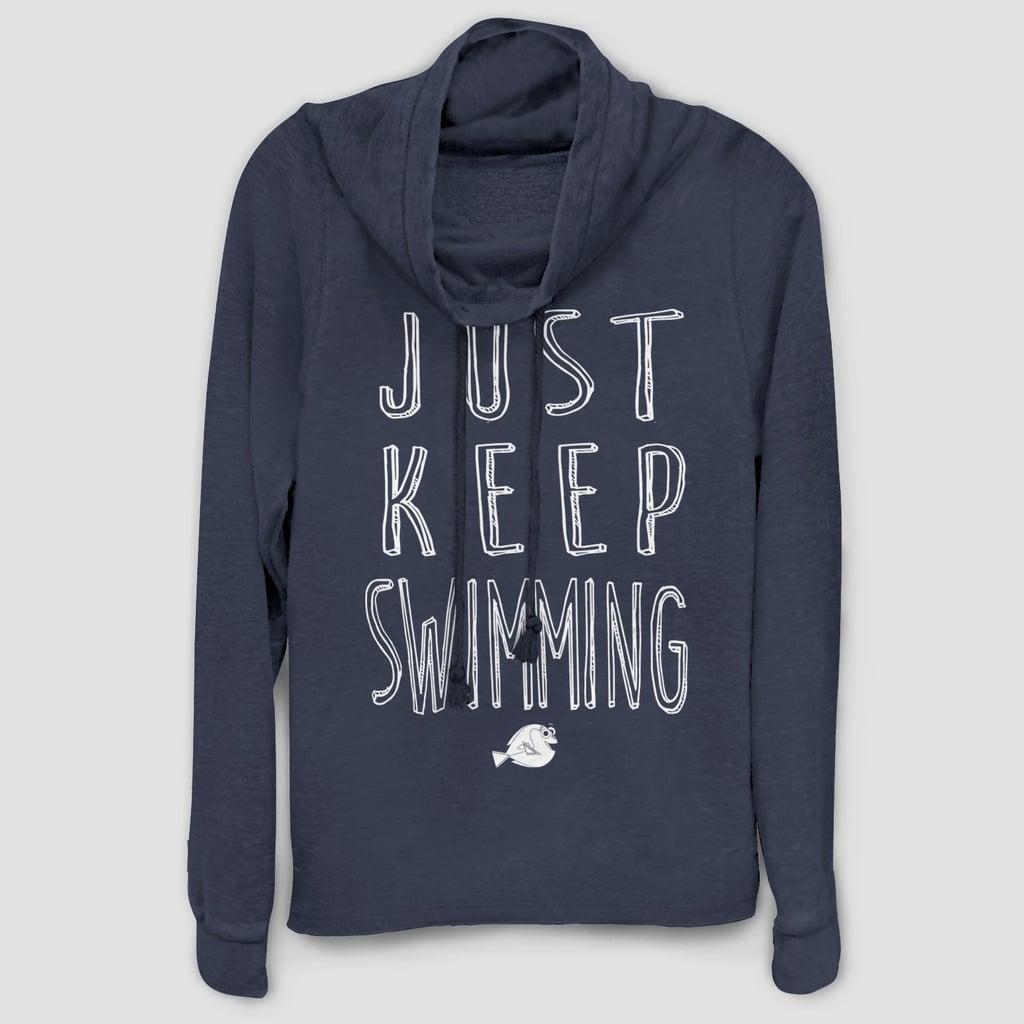Just Keep Swimming Sweatshirt