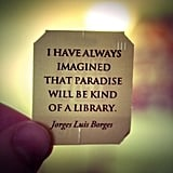 The knowledge of what your own personal heaven would be.