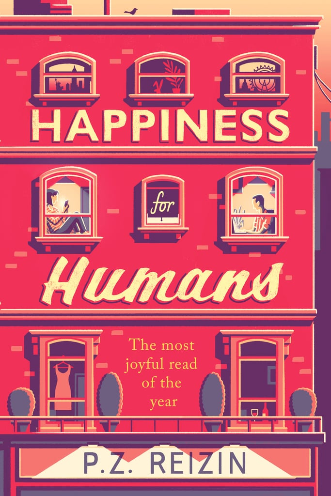Happiness For Humans, P.Z. Reizin