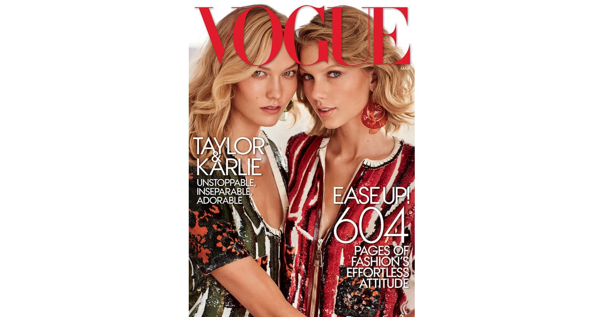 The Karlie Kloss And Taylor Swift Vogue Cover Taylor Swift And